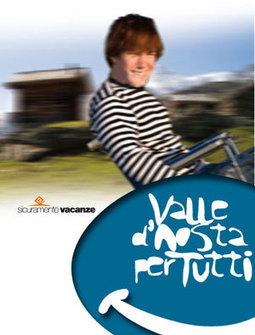 Turismo accessibile in Valle d'Aosta - Valle d'Aosta per tutti | Accessible Tourism | Scoop.it