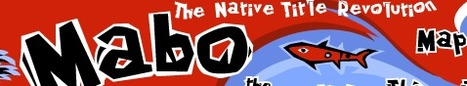 Mabo/Native Title/The Politics Of Native Title | Mabo and native title | Scoop.it