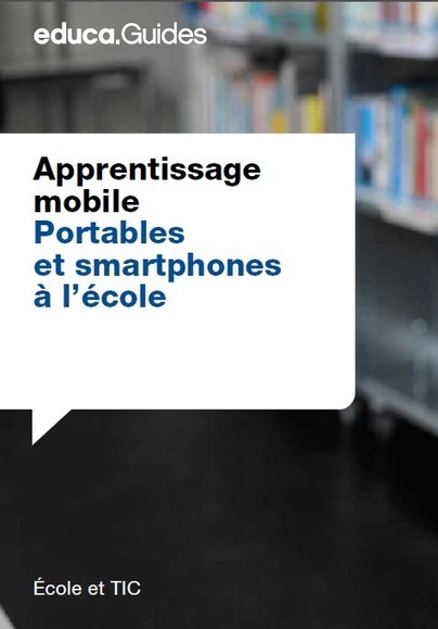 Apprentissage mobile, portables (cellulaire) et smartphones à l'école | Time to Learn | Scoop.it