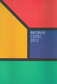 Informe 2012 sobre Tecnología e Innovación en España de COTEC | paprofes | Scoop.it