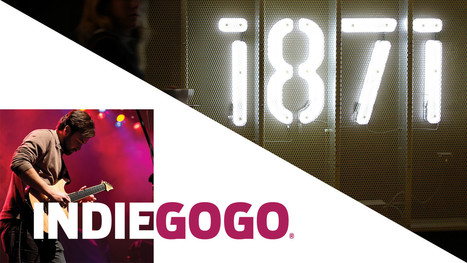 1871, crowdfunding platform Indiegogo announce partnership - Chicago Tribune | Peer2Politics | Scoop.it