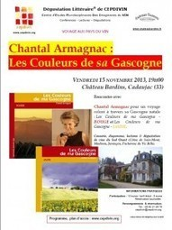 Chantal Armagnac : Les couleurs de sa Gascogne - cepdivin.org - les imaginaires du vin | World Wine Web | Scoop.it