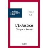 L'E-justice (Archives de philosophie du droit) | Nouveaux ouvrages du centre de documentation du CECOJI | Scoop.it