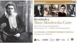 Recordando a Marie Curie, exposición del CSIC | Aprender a Pensar | Físico-Química | Scoop.it