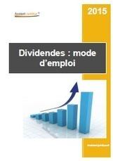 Dividendes : mode d'emploi - Guide pratique - Aide juridique | Aide juridique pour entreprises et associations | Scoop.it
