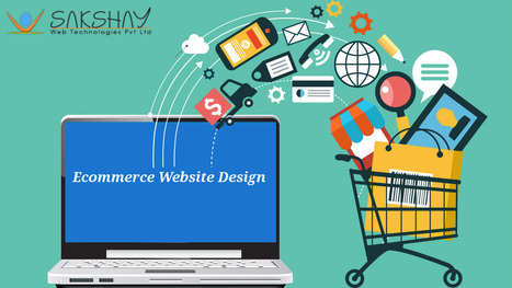 How to Make Your E-commerce Platform Successful? | Web Design & Development | Scoop.it
