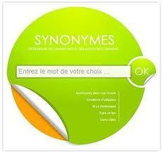 SYNONYMES - Dictionnaire des synonymes & antonymes | Remue-méninges FLE | Scoop.it