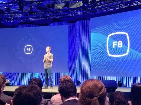 Les 6 annonces clés de la conférence F8 de Facebook | SMO2 by Stéphane Robert | Scoop.it