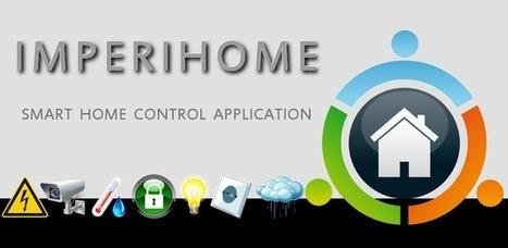 ImperiHome 2.7 for Android intègre 4 nouveaux amis ! | Soho et e-House : Vie numérique familiale | Scoop.it
