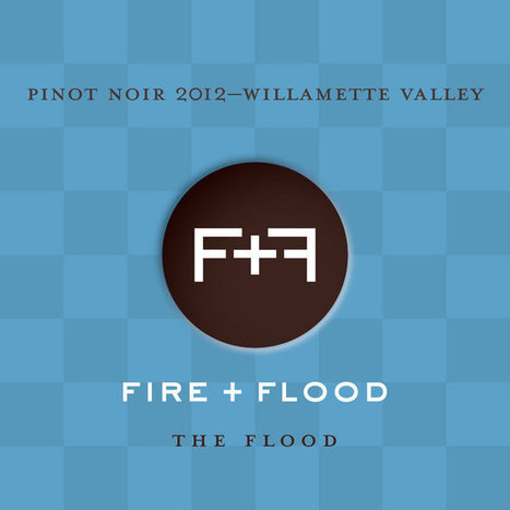 2013 brought Fire, Flood and the French invasion to Oregon wine: Wine Notes | Wine | Scoop.it