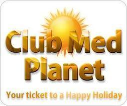 Club Med Planet - History | Club Med - An Introduction | Scoop.it