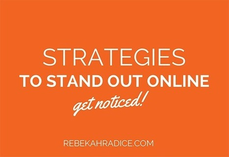 10 Strategies to Help You Stand Out Online   Links sobre Marketing, SEO y Social Media   Scoop.it