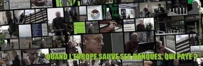 Vidéo : Documentaire - Quand l'Europe sauve ses Banques, qui paye ? ( Arte 26/02/13 ) | Association solidaire, aide alimentaire , aide aux personnes en difficulté | Scoop.it