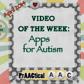 Video of the Week: Apps for Autism | Communication and Autism | Scoop.it