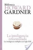 La inteligencia reformulada   Curso#ccfuned: Inteligencias Múltiples  (Howard Gardner)   Scoop.it