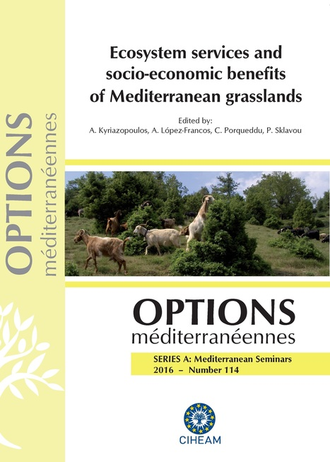 Ecosystem services and socio-economic benefits of Mediterranean grasslands - CIHEAM   Ecosystèmes Tropicaux   Scoop.it