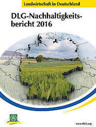 DLG e.V. -DLG-Nachhaltigkeitsbericht | Agrarforschung | Scoop.it