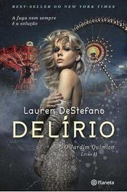 Pedacinho Literário: Passatempo «Delírio», Lauren DeStefano | livro | Scoop.it