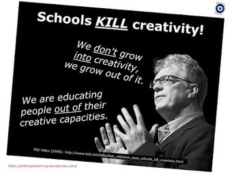 leading and learning: Sir Ken Robinson's new book:'Creative Schools - Revolutionizing Education from the Ground Up'. | Education, Curiosity, and Happiness | Scoop.it