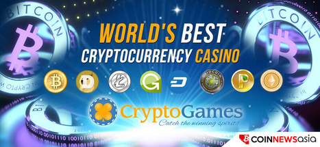 Crypto-Games.net Gives the Winning Spirit with Its Multi-Currency Casino - Coin News Asia | Crypto-Games.net slot and dice game for playing with cryptos | Scoop.it