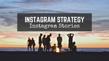 Integrating Stories into Your Instagram Strategy   South African Social Networking News   Scoop.it