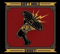 "Gov't Mule ""Shout!"", nuevo disco con invitados de lujo como Toots Hibbert, Dr. John, Jim James, Steve Winwood, Elvis Costello o Glen Hughes entre otros | Novetats discogràfiques | Scoop.it"