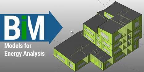 Preparing BIM Models for Energy Analysis   Architecture Engineering & Construction (AEC)   Scoop.it