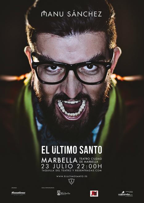MANU SANCHEZ EN MARBELLA | El Último Santo | Scoop.it