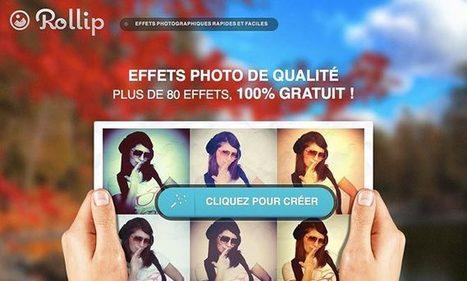 Rollip : des effets photographiques rapides et faciles | tice | Scoop.it