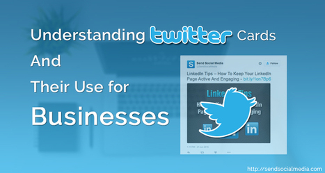Understanding Twitter Cards and Their Use for Businesses   Social Media How To   Scoop.it