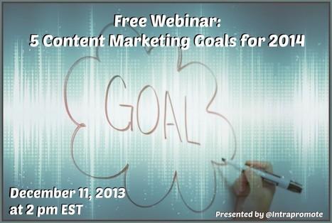 Free Webinar: 5 Content Marketing Goals for 2014 | nKlik | Advertising | SEO | Internet Marketing | Website Design | Logo Design | Scoop.it
