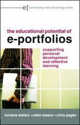 The Educational Potential of e-Portfolios: Supporting Personal Development and Reflective Learning (Hardback) - Routledge | The Application of ePortfolios in Higher Education – How To - ePortfolios for Arts Students | Scoop.it