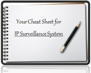 Your Cheat Sheet for IP Surveillance System | Security Camera Infodesk | Scoop.it