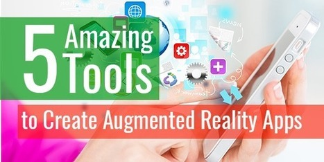 Here's Listing 5 Most Popular Tools for Creating AR Apps | iphone apps development melbourne | Scoop.it