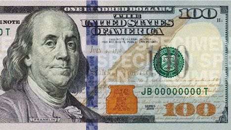 Federal Reserve to Unveil a Redesigned $100 Bill | Topics Of Interest To Salespeople | Scoop.it