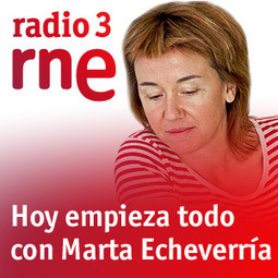 Hoy empieza todo con Marta Echeverría - La playlist de Carlos Igual - 04/08/14, Hoy empieza todo con Marta Echeverría - RTVE.es A la Carta   10Paciencia.com   Scoop.it