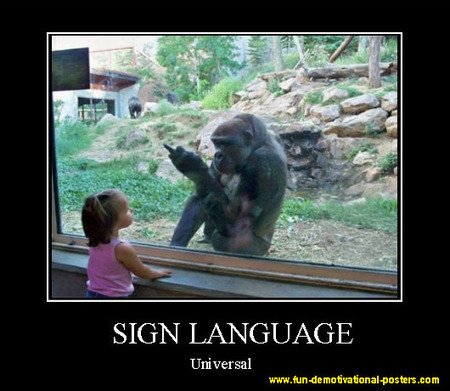 Demotivational poster sign language | fun demotivational posters | Demotivational posters | Scoop.it