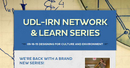 UDL-IRN Network & Learn Series - Sept 16, 8pm ET | UDL - Universal Design for Learning | Scoop.it