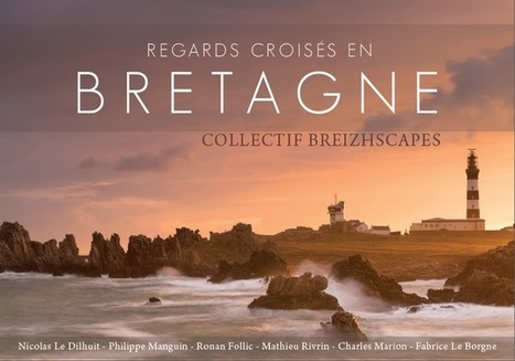"Livre "" Regards croisés en Bretagne "" 
