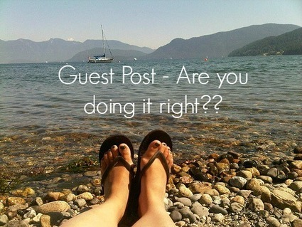 Guest Posting - Are you doing it right? - Malhar Barai | Quick Social Media | Scoop.it