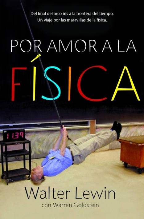 Reseñas HdC: Por amor a la física | A New Society, a new education! | Scoop.it