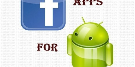 Best Facebook Apps for Android | Geeks9.com | Technology | Scoop.it