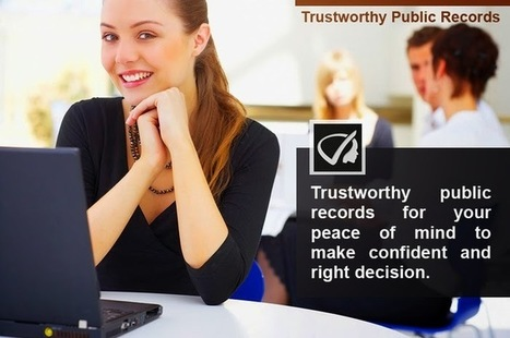 Instant Profiler: Trustworthy Public Records For Your Peace Of Mind To Make Confident And Right Decision | Best people search, criminal and business records search services- InstantProfiler | Scoop.it
