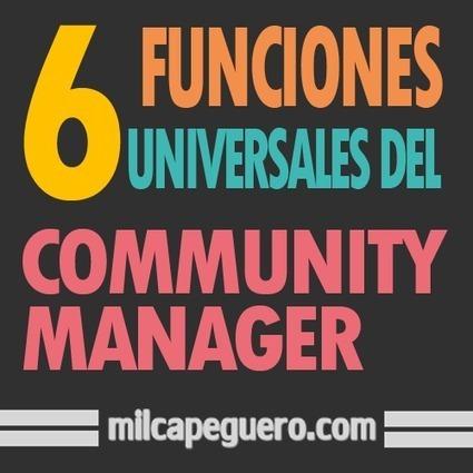 #Infografía: 6 Funciones universales del #CommunityManager #SerieCM | Links sobre Marketing, SEO y Social Media | Scoop.it