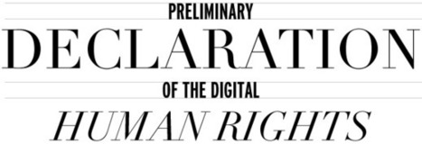 DDHN - Preliminary Declaration of the Digital Human Rights | Digital #MediaArt(s) Numérique(s) | Scoop.it