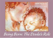 Mama Sayana Doula Support: Being Born: The Doula's Role (children's book) | Doula | Scoop.it