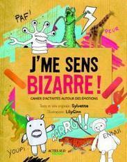 Actes Sud Junior sylvette lily ginn J'me sens bizarre | Autisme actu | Scoop.it