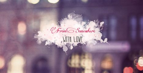 From somewhere with love: Blogger | Blogger, astuces et widgets | Scoop.it