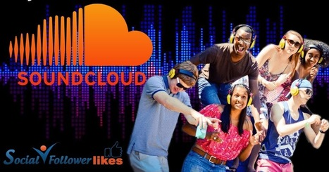 Social Follower Likes: Five Ways to Boost Online Engagement with Soundcloud Followers | Social Media Marketing | Scoop.it
