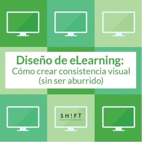 Diseño de eLearning: Cómo crear consistencia visual sin ser aburrido | Tutores Virtuales | Scoop.it
